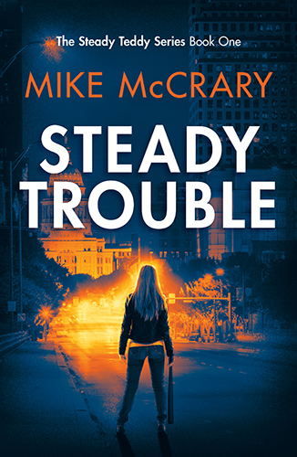 Steady Trouble